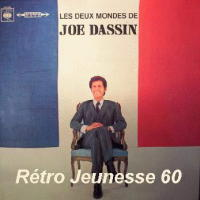 Les Deux Mondes De Joe Dassin